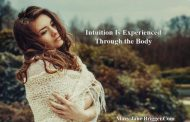 Experiencing Intuition With Your Body